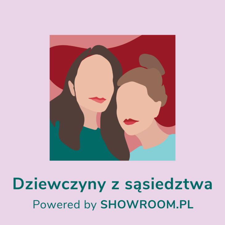 podcast dziewczyny z sąsiedztwa